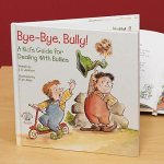 Bye-Bye, Bully!Hardcover, $12.95