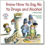 Know How to Say No to Drugs and AlcoholPaperback, $7.95
