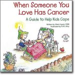 When Someone You Love Has CancerPaperback, $7.95