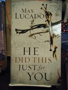 He Did This Just for You Booklet (Lucado): $2.99